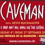 Spotlight – Caveman